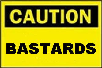 bastards-warning.jpg
